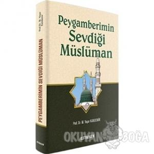 Peygamberimin Sevdiği Müslüman