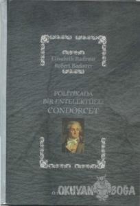 Politikada Bir Entelektüel: Condorcet
