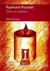 Raymond Roussel: Ölüm ve Labirent
