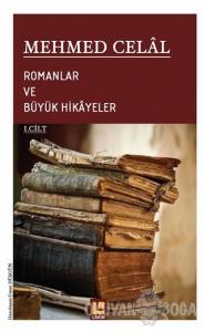 Romanlar ve Büyük Hikayeler (1. Cilt)