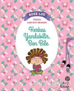 Rose - Lou: Herkes Yanılabilir, Ben Bile