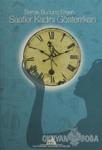 Saatler Kadını Gösterirken