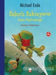 Sabırlı Sakinyürür - İnatçı Kaplumbağa