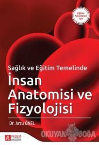 Sağlık ve Eğitim Temelinde İnsan Anatomisi ve Fizyolojisi