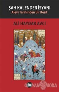 Şah Kalender İsyanı