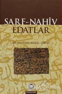 Sarf - Nahiv - Edatlar