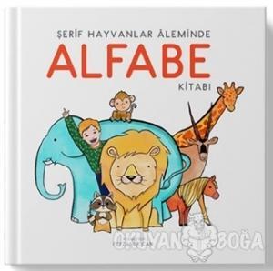 Şerif Hayvanlar Aleminde Alfabe Kitabı (Ciltli)
