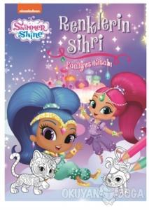 Shimmer and Shine - Renklerin Sihri Faaliyet Kitabı