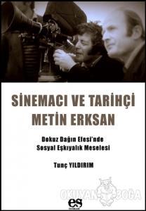 Sinemacı ve Tarihçi Metin Erksan