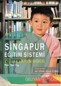 Singapur Eğitim Sistemi Zıtlıkların Gücü