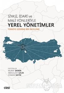 Siyasi İdari ve Mali Yönleriyle Yerel Yönetimler