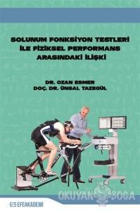 Solunum Fonksiyon Testleri ile Fiziksel Performans Arasındaki İlişki