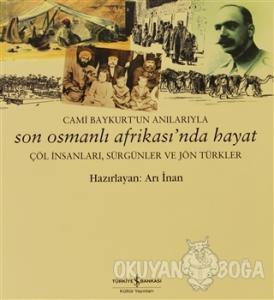 Son Osmanlı Afrikası'nda Hayat