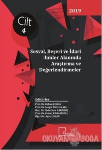 Sosyal Beşeri ve İdari Bilimler Alanında Araştırma ve Değerlendirmeler Cilt 4