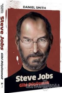 Steve Jobs Gibi Düşünmek