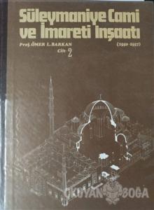 Süleymaniye Cami ve İmareti İnşaatı (1550-1557) Cilt 2 (Ciltli)