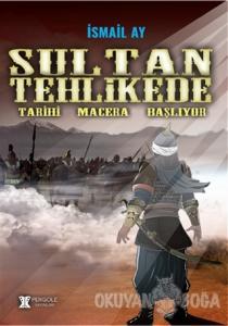 Sultan Tehlikede