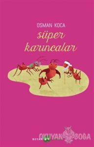 Süper Karıncalar