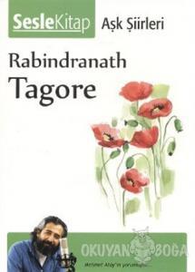 Tagore - Aşk Şiirleri