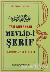 Tam Musahhah Mevlid-i Şerif (İlahi-003/P8)