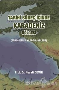 Tarihi Süreç İçinde Karadeniz Bölgesi