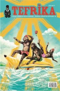 Tefrika 2 Aylık Edebiyat Mizah Dergisi Sayı: 14 Temmuz-Ağustos 2016
