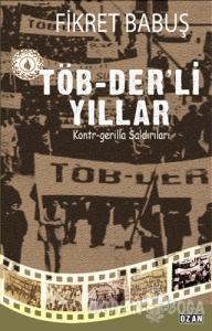 Töb-Der'li Yıllar
