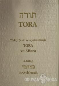 Tora ve Aftara Bamidbar 4. Kitap (Ciltli)