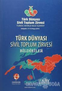 Türk Dünyası Sivil Toplum Zirvesi Bildiriler