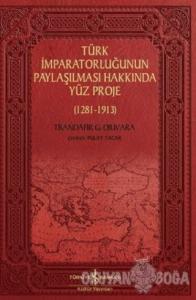 Türk İmparatorluğunun Paylaşılması Hakkında Yüz Proje