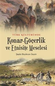 Türk Kültüründe  Konar-Göçerlik ve Etnisite Meselesi