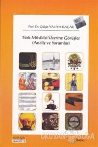 Türk Musikisi Üzerine Görüşler