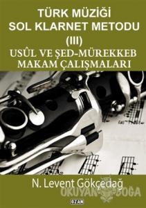Türk Müziği Sol Klarnet Metodu - 3