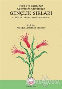 Türk Tıp Tarihinde, Geçmişten Günümüze Gençlik Sırları