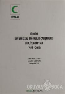 Türkiye Davranışsal Bağımlılık Çalışması Bibliyografyası (Ciltli)