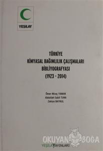 Türkiye Kimyasal Bağımlılık Çalışmaları Bibliyografyası (Ciltli)