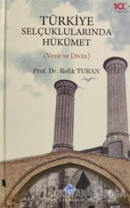 Türkiye Selçuklularında Hükümet (Ciltli)