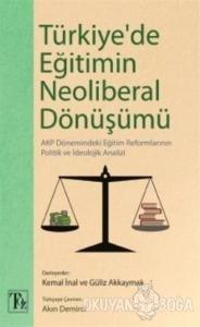 Türkiye'de Eğitimin Neoliberal Dönüşümü
