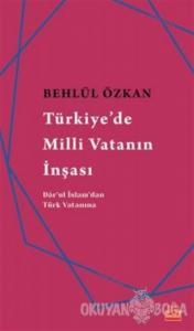 Türkiye'de Milli Vatanın İnşası