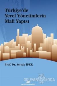 Türkiye'de Yerel Yönetimlerin Mali Yapısı