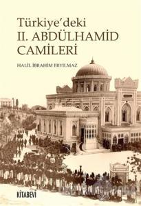 Türkiye'deki 2. Abdülhamit Camileri (Ciltli)