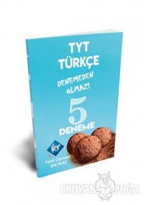 TYT Türkçe Denemeden Olmaz 5 Deneme