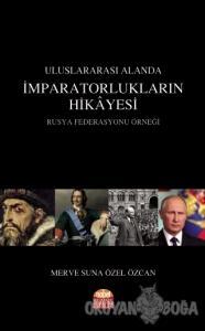 Uluslararası Alanda İmparatorlukların Hikayesi