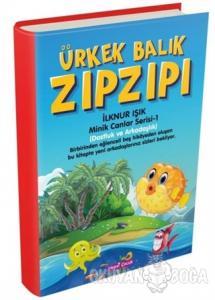 Ürkek Balık Zıpzıpı - Minik Canlar Serisi 1