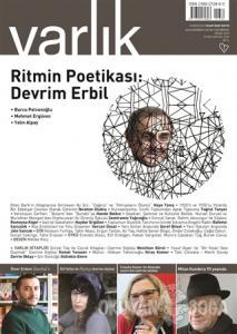 Varlık Aylık Edebiyat ve Kültür Dergisi Sayı: 1339 Nisan 2019