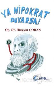 Ya Hipokrat Duyarsa!