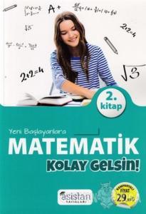 Yeni Başlayanlara Matematik Kolay Gelsin 2. Kitap