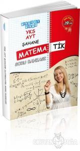 YKS AYT Şahane Matematik Soru Bankası