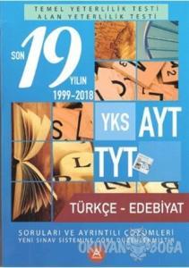 YKS AYT TYT Türkçe - Edebiyat Son 19 Yılın Soruları ve Çözümleri 2000-2018