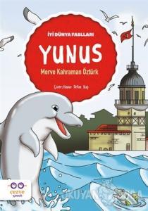Yunus - İyi Dünya Fablları